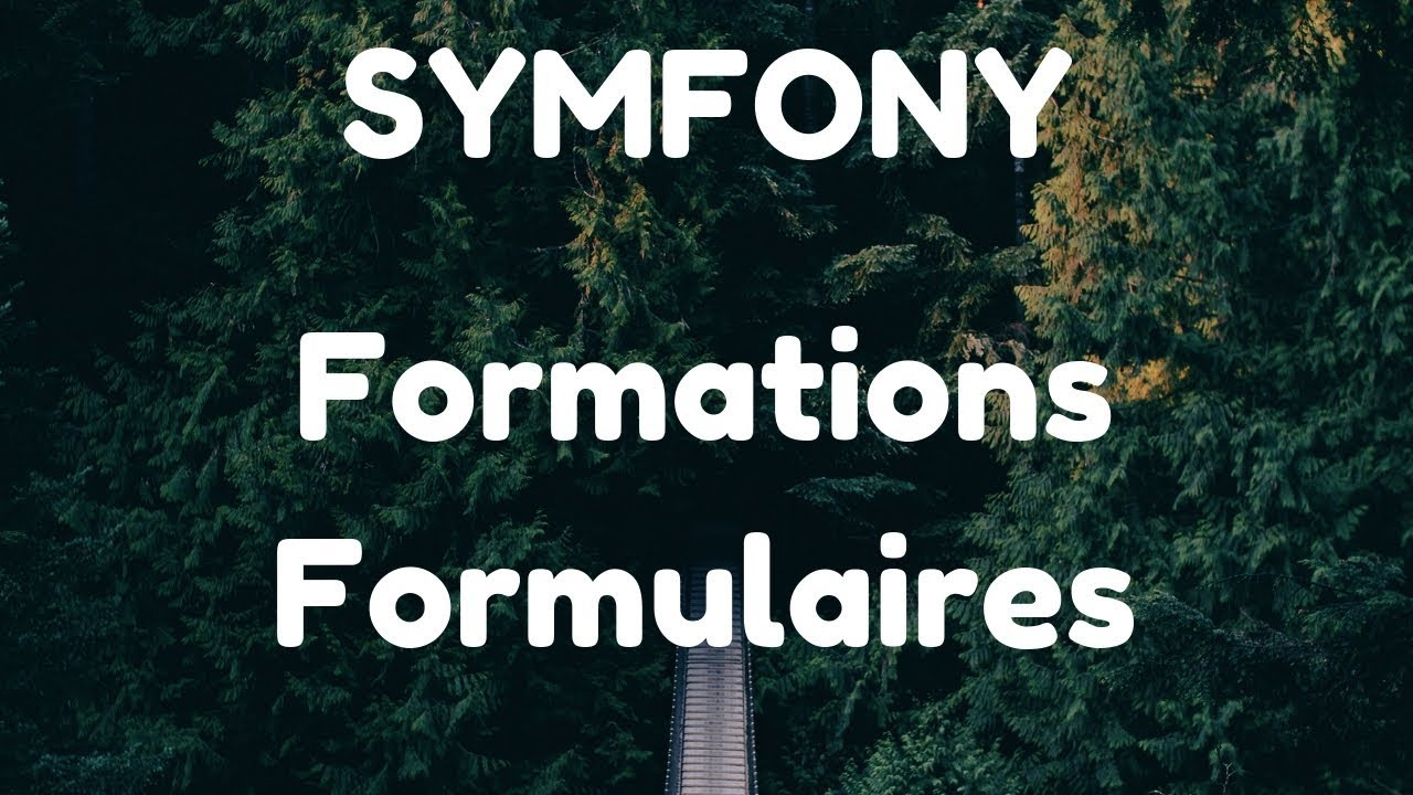 Formation formulaire Symfony