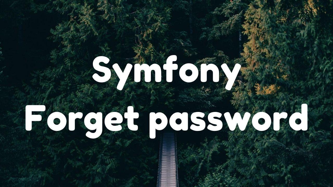 Symfony 4 - Mot de passe oublié
